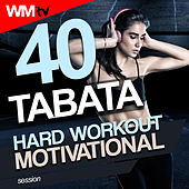 40 Tabata Hard Workout Motivational Session (20 Sec. Work and 10 Sec. Rest Cycles With Vocal Cues / High Intensity Interval Training Compilation For Fitness & Workout) by Workout Music Tv