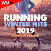 Running Winter Hits 2019 Workout Session (60 Minutes Mixed Compilation for Fitness & Workout 160 Bpm) by Workout Music Tv