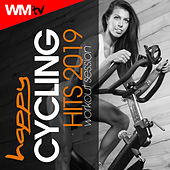Happy Cycling Hits 2019 Workout Session (60 Minutes Non-Stop Mixed Compilation for Fitness & Workout 140 Bpm) by Workout Music Tv