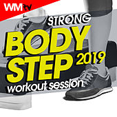 Strong Body Step 2019 Workout Session (60 Minutes Non-Stop Mixed Compilation for Fitness & Workout 132 Bpm / 32 Count) by Workout Music Tv