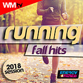 Running Fall Hits 2018 Session (60 Minutes Mixed Compilation for Fitness & Workout 128 Bpm) by Workout Music Tv