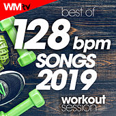 Best Of 128 Bpm Songs 2019 Workout Session (Unmixed Compilation for Fitness & Workout 128 Bpm / 32 Count) by Workout Music Tv