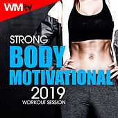 Strong Body Motivational 2019 Workout Session (60 Minutes Mixed Compilation for Fitness & Workout 150 - 200 Bpm) by Workout Music Tv