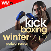 Kick Boxing Winter 2019 Workout Session (60 Minutes Mixed Compilation for Fitness & Workout 140 Bpm / 32 Count) by Workout Music Tv