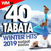 40 Tabata Winter Hits 2019 Workout Session (20 Sec. Work and 10 Sec. Rest Cycles With Vocal Cues / High Intensity Interval Training Compilation For Fitness & Workout) by Workout Music Tv