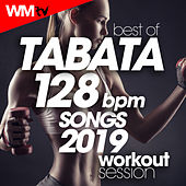 Best Of Tabata 128 Bpm Songs 2019 Workout Session (20 Sec. Work and 10 Sec. Rest Cycles With Vocal Cues / High Intensity Interval Training Compilation for Fitness & Workout) by Workout Music Tv