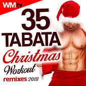 35 Tabata Christmas Workout Remixes 2018 (20 Sec. Work and 10 Sec. Rest Cycles With Vocal Cues / High Intensity Interval Training Compilation For Fitness & Workout) by Workout Music Tv