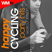 Happy Cycling Party Hits Workout Session (60 Minutes Mixed Compilation for Fitness & Workout 125 - 140 Bpm) by Workout Music Tv