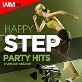 Happy Step Party Hits Workout Session (60 Minutes Mixed Compilation for Fitness & Workout 132 Bpm / 32 Count) by Workout Music Tv