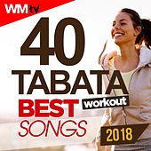 40 Tabata Workout Best Songs 2018 (20 Sec. Work and 10 Sec. Rest Cycles With Vocal Cues / High Intensity Interval Training Compilation For Fitness & Workout) by Workout Music Tv
