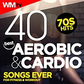 40 Best Aerobic & Cardio Songs Ever: 70s Hits For Fitness & Workout (Unmixed Compilation For Fitness & Workout 128 - 150 Bpm / 32 Count) by Workout Music Tv