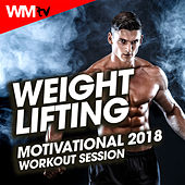 Weight Lifting Motivational 2018 Workout Session (60 Minutes Mixed Compilation for Fitness & Workout 128 - 196 Bpm) by Workout Music Tv