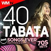 40 Tabata Best Songs Ever: 70s Hits For Fitness & Workout (20 Sec. Work and 10 Sec. Rest Cycles With Vocal Cues / High Intensity Interval Training Compilation for Fitness & Workout) by Workout Music Tv