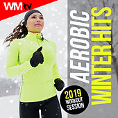 Aerobic Winter Hits 2019 Workout Session (60 Minutes Mixed Compilation for Fitness & Workout 135 Bpm / 32 Count) by Workout Music Tv