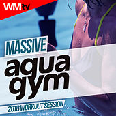 Massive Aqua Gym 2018 Workout Session (60 Minutes Mixed Compilation for Fitness & Workout 128 Bpm / 32 Count) by Workout Music Tv