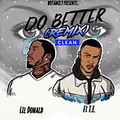 Do Better (Remix) by Lil Donald