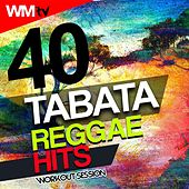 40 Tabata Reggae Hits Workout Session (20 Sec. Work and 10 Sec. Rest Cycles With Vocal Cues / High Intensity Interval Training Compilation For Fitness & Workout) by Workout Music Tv