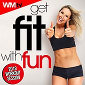 Get Fit With Fun 2018 Workout Session (60 Minutes Mixed Compilation for Fitness & Workout 128 Bpm / 32 Count) by Workout Music Tv