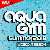 Aqua Gym Summer 2018 Workout Session (60 Minutes Mixed Compilation for Fitness & Workout 128 Bpm / 32 Count) by Workout Music Tv