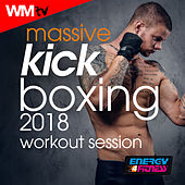 Massive Kick Boxing 2018 Workout Session (60 Minutes Mixed Compilation for Fitness & Workout 140 Bpm / 32 Count) by Workout Music Tv
