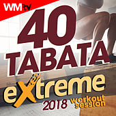 40 Tabata Extreme Workout 2018 Session (20 Sec. Work and 10 Sec. Rest Cycles With Vocal Cues / High Intensity Interval Training Compilation For Fitness & Workout) by Workout Music Tv