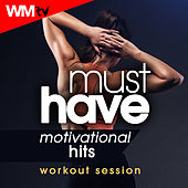 Must Have Motivational Hits Workout Session (60 Minutes Mixed Compilation for Fitness & Workout) by Workout Music Tv