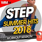 Step Summer Hits 2018 Workout Session (60 Minutes Mixed Compilation for Fitness & Workout 132 Bpm / 32 Count) by Workout Music Tv