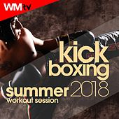 Kick Boxing Summer 2018 Workout Session (60 Minutes Mixed Compilation for Fitness & Workout 140 Bpm / 32 Count) by Workout Music Tv