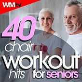 40 Chair Workout Hits For Seniors (Unmixed Compilation For Fitness & Workout 124 - 160 Bpm / 32 Count) by Workout Music Tv