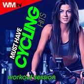 Must Have Cycling Hits Workout Session (60 Minutes Mixed Compilation for Fitness & Workout 140 Bpm) by Workout Music Tv