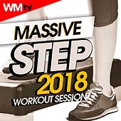 Massive Step 2018 Workout Session (60 Minutes Mixed Compilation for Fitness & Workout 135 Bpm / 32 Count) by Workout Music Tv