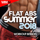 Flat ABS Summer 2018 Motivational Workout Session (60 Minutes Mixed Compilation for Fitness & Workout 130 - 177 Bpm) by Workout Music Tv