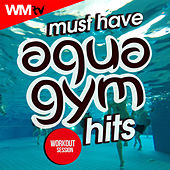 Must Have Aqua Gym Hits Workout Session (60 Minutes Mixed Compilation for Fitness & Workout 128 Bpm / 32 Count) by Workout Music Tv