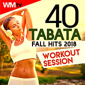 40 Tabata Fall Hits 2018 Workout Session (20 Sec. Work and 10 Sec. Rest Cycles With Vocal Cues / High Intensity Interval Training Compilation For Fitness & Workout) by Workout Music Tv