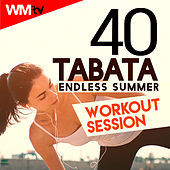 40 Tabata Endless Summer Workout Session (20 Sec. Work and 10 Sec. Rest Cycles With Vocal Cues / High Intensity Interval Training Compilation For Fitness & Workout) by Workout Music Tv