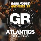 Bass House Anthems '19 de Various Artists