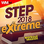Step 2018 Extreme Workout Session (60 Minutes Mixed Compilation for Fitness & Workout 140 Bpm / 32 Count) by Workout Music Tv