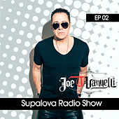 Supalova Radio Show - Episode 02 (Joe T Vannelli Presents) de Various Artists