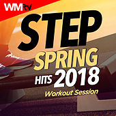 Step Spring Hits 2018 Workout Session (60 Minutes Mixed Compilation for Fitness & Workout 132 Bpm / 32 Count) by Workout Music Tv