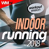 Indoor Running 2018 Workout Session (60 Minutes Mixed Compilation for Fitness & Workout 170 Bpm) by Workout Music Tv