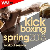 Kick Boxing Spring 2018 Workout Session (60 Minutes Mixed Compilation for Fitness & Workout 140 Bpm / 32 Count) by Workout Music Tv