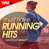 Must Have Running Hits Workout Session (60 Minutes Mixed Compilation for Fitness & Workout 135 - 145 Bpm) by Workout Music Tv