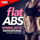 Flat Abs Spring 2018 Motivational Workout Session (60 Minutes Mixed Compilation for Fitness & Workout 124 - 142 Bpm) by Workout Music Tv