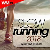 Slow Running 2018 Workout Session (60 Minutes Mixed Compilation for Fitness & Workout 120 Bpm) by Workout Music Tv
