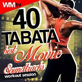 40 Tabata Best Movie Soundtracks Workout Session by Workout Music Tv