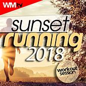 Sunset Running 2018 Workout Session (60 Minutes Mixed Compilation for Fitness & Workout 128 Bpm) by Workout Music Tv