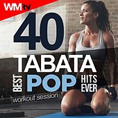40 Tabata Best Pop Hits Ever Workout Session by Workout Music Tv