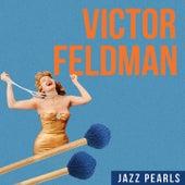 Victor Feldman, Jazz Pearls by Victor Feldman
