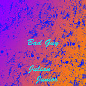 Bad Guy von Julian Junior