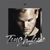 Tough Love (feat. Vargas & Lagola and Agnes) di Avicii